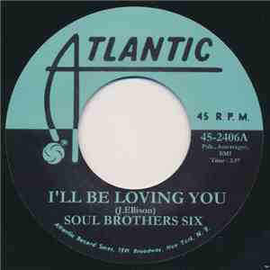 Soul Brothers Six / Esther Phillips - I'll Be Loving You/Just Say Goodbye