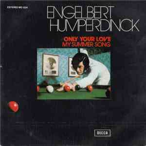 Engelbert Humperdinck - Only Your Love