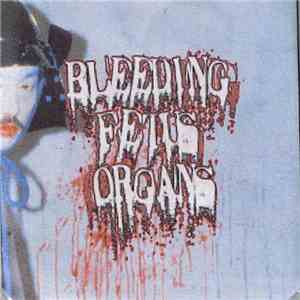 Bleeding Fetus Organs - I Could Not Fit My Fetus In My Vagina So I Brought  ...