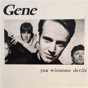 Gene - You Winsome Devils