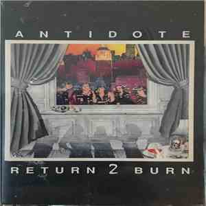 Antidote  - Return 2 Burn