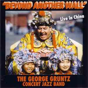 The George Gruntz Concert Jazz Band - Beyond Another Wall