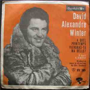 David Alexandre Winter / Емил Димитров - A Quel Printemps Viendras-Tu Ma Be ...
