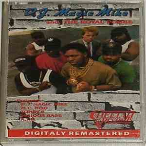 DJ Magic Mike And The Royal Posse - DJ Magic Mike And The Royal Posse