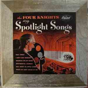 The Four Knights - The Four Knights Sing Spotlight Songs