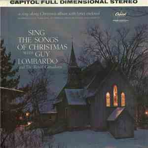 Guy Lombardo And The Royal Canadians - Sing The Songs Of Christmas