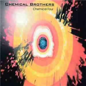 Chemical Brothers - Chemical Four