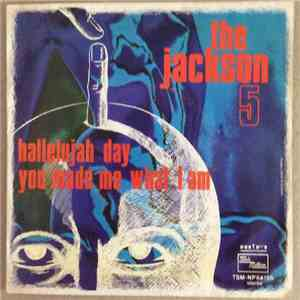 The Jackson 5 - Hallelujah Day / You Made Me What I Am