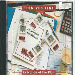 Thin Red Line  - Execution of the Plan
