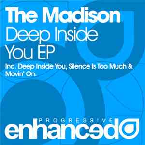 The Madison - Deep Inside You EP