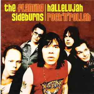 The Flaming Sideburns - Hallelujah Rock'n'Rollah