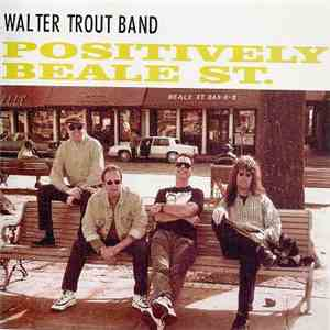Walter Trout Band - Positively Beale St.