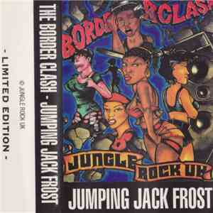 Jumping Jack Frost - The Border Clash