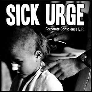 Sick Urge - Corporate Conscience