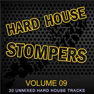 Various - Hard House Stompers Volume 09