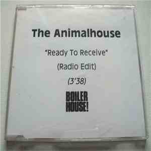 The Animalhouse - Ready To Receive