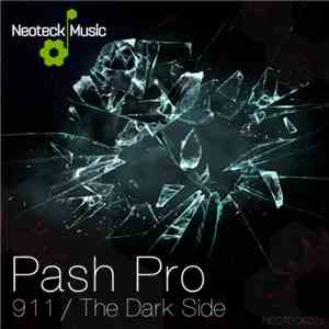 Pash Pro - 911 / The Dark Side
