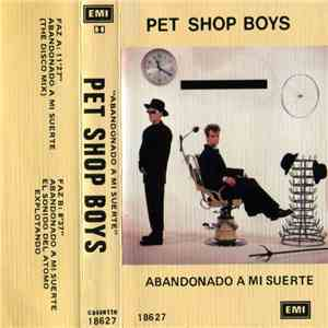 Pet Shop Boys - Abandonado A Mi Suerte