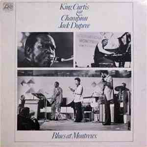 King Curtis & Champion Jack Dupree - Blues At Montreux