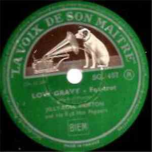 Jelly Roll Morton And His Red Hot Peppers - Low Gravy / Strokin' Away