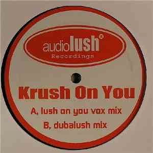 Audiolush - Krush On You
