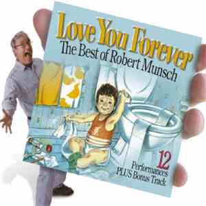 Robert Munsch - Love You Forever - The Best Of Robert Munsch