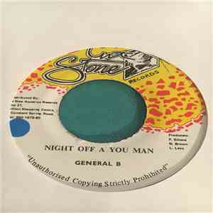 General B - Night Off A You Man
