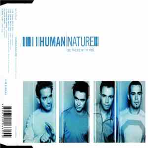 Human Nature - Be There With You