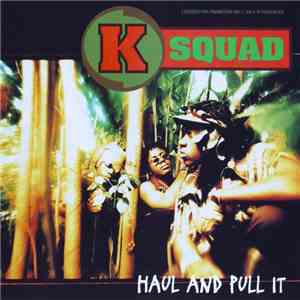 KSquad - Haul And Pull It