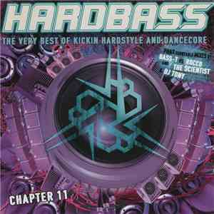 Bass-T vs. Rocco And The Scientist  & DJ Tony  - Hardbass Chapter 11