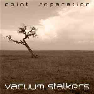 Vacuum Stalkers - Point Separation