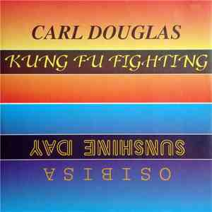 Carl Douglas / Osibisa / Kelly Marie - Kung Fu Fighting / Sunshine Day / Fe ...
