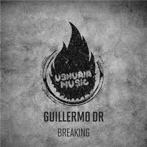 Guillermo DR - Breaking