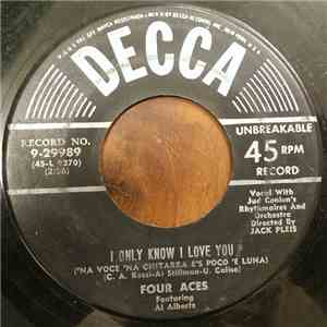 The Four Aces Featuring Al Alberts - I Only Know I Love You / Dreamer