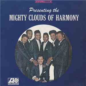 Mighty Clouds Of Harmony - Presenting The Mighty Clouds Of Harmony
