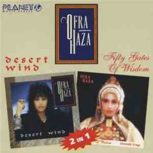Ofra Haza - Desert Wind/ Fifty Gates Of Wisdom
