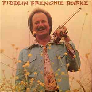 Fiddlin' Frenchie Burke & The Outlaws - Fiddlin Frenchie Burke