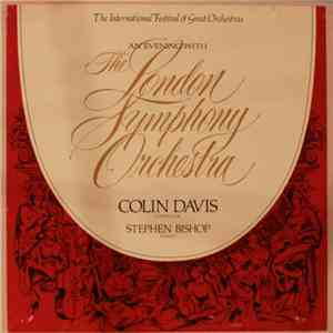 Colin Davis, Stephen Bishop  - An Evening With The London Symphony Orchestr ...