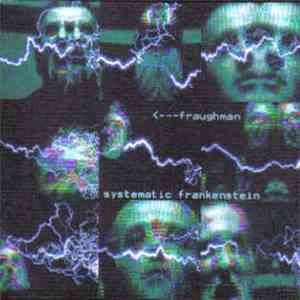 Fraughman - The Systematic Frankenstein EP