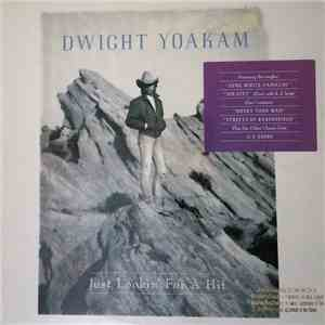 Dwight Yoakam - Just Lookin' For A Hit