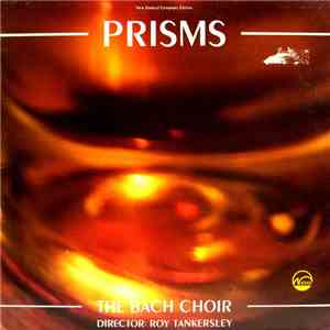 The Bach Choir, Roy Tankersley - Prisms