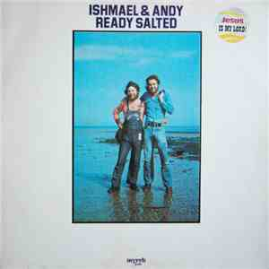 Ishmael And Andy - Ready Salted